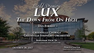 LUX: The Dawn From On High (Dan Forrest) - Greenville Chorale