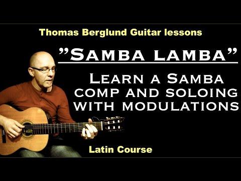 """Samba Lamba """"Learn a samba comp and modulate between keys in the soloing"""" - Samba guitar lesson"""