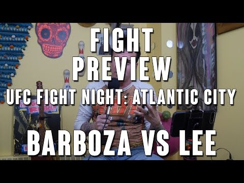 UFC Fight Night Atlantic City: Edson Barboza vs Kevin Lee Fight Preview