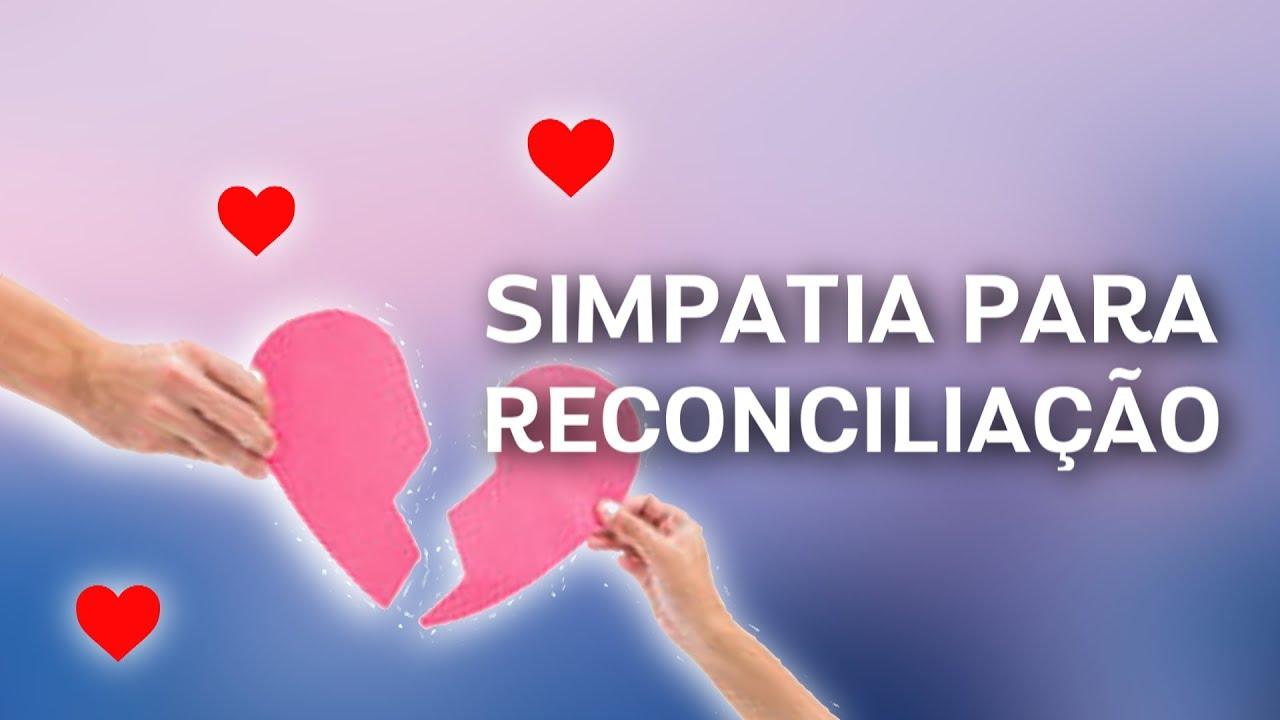 simpatia para reconciliação