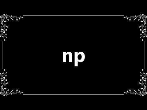 Np - Definition and How To Pronounce
