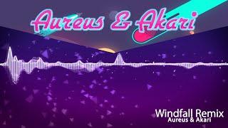 TheFatRat - Windfall Remix ★Aureus & Akari★