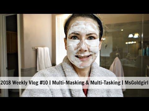 2018 Weekly Vlog #10 | Multi-Masking & Multi-Tasking | MsGoldgirl