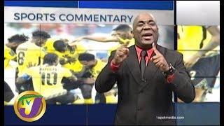 TVJ Sports Commentary: Reggae Boyz - September 5 2019