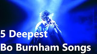 Repeat youtube video 5 Deepest Bo Burnham Songs