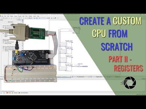 CREATE A CPU FROM SCRATCH, PART II - REGISTERS