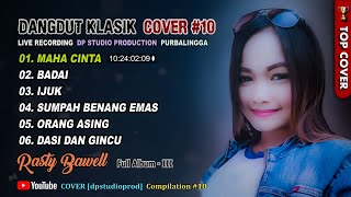 Download lagu DANGDUT KLASIK MEMANJAKAN TELINGA @DP Studio Production Rasty Bawell Cover Kompilasi 10