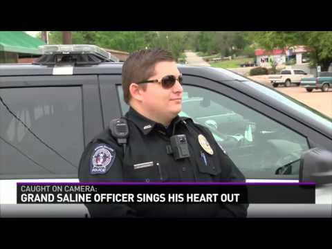 Grand Saline Officer Sings His Heart Out