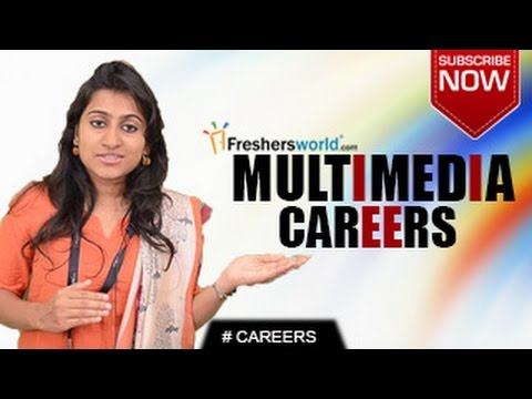 CAREERS IN MULTIMEDIA – Diploma,Certification Course ,Job op