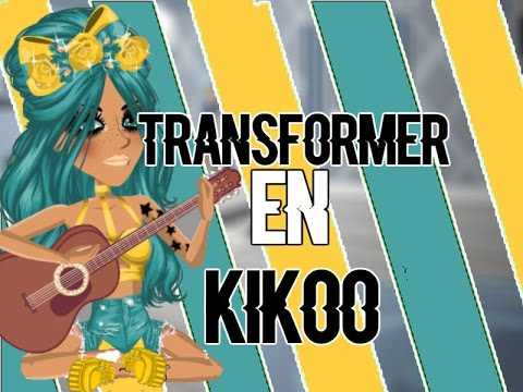 [MSP] COMMENT SE TRANSFORMER EN KIKOO ?