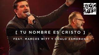 Tu Nombre Es Cristo - Marcos Witt feat. Coalo Zamorano EN VI...
