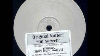 [Speed Garage] Original Nutter - Oi! Nutter!! (Speed Garage Rudeboy Mix)