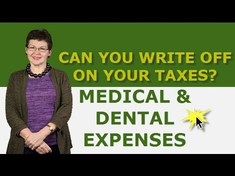 Medical And Dental Expenses As Tax Benefits You Can Write Off On Your Taxes