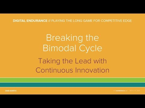 1NLab16 - Breaking the Bimodal Cycle: Take the Lead with Continuous Innovation