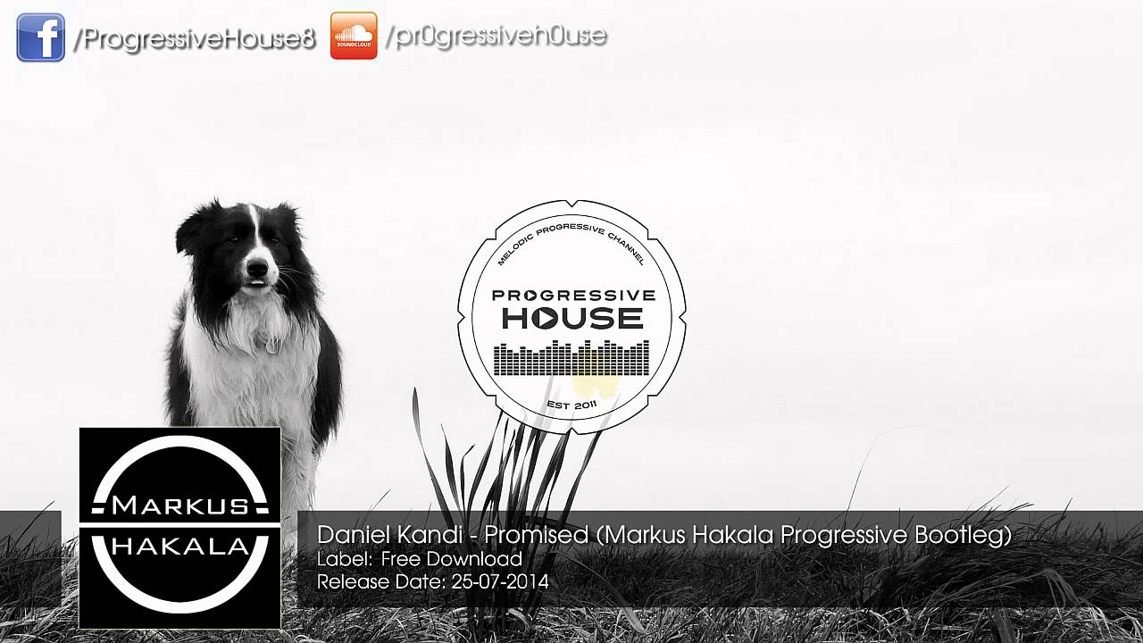 Download Daniel Kandi - Promised (Markus Hakala Progressive Bootleg) [Free Download]