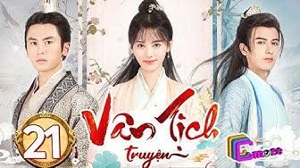 Phim Hay 2019 | Vân Tịch Truyện - Tập 21 | C-MORE CHANNEL
