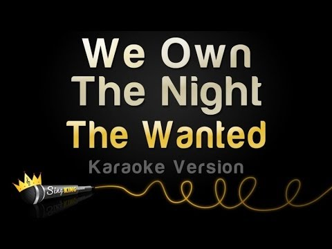 The Wanted - We Own The Night (Karaoke Version)