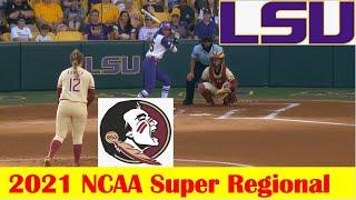 #10 Florida State vs #7 LSU Softball Game Highlights, 2021 NCAA Super Regional Game 2