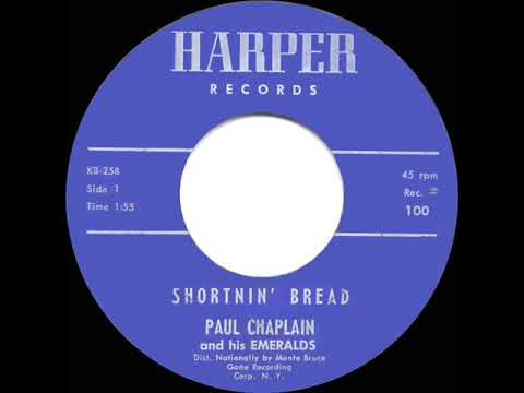 1960 HITS ARCHIVE: Shortnin' Bread - Paul Chaplain & His Emeralds
