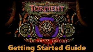 Planescape Torment Enhanced Edition Getting Started Guide