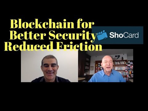 Blockchain for Better Security with Less Friction Using ShoCard