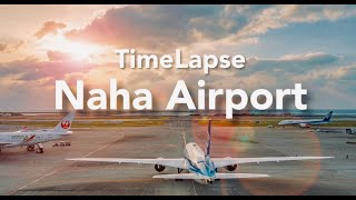 FHD Time Lapse Naha Airport