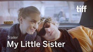 MY LITTLE SISTER Trailer   TIFF 2021
