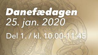Danefædagen 2020 / Del 1. / kl. 10-11.45
