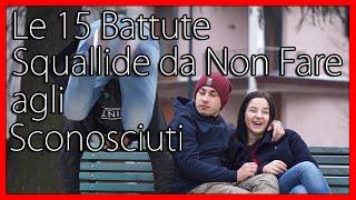Le 15 Battute Squallide da Non Fare agli Sconosciuti - feat Sofia Viscardi & Ehi Leus - theShow