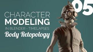 Character Modeling in Blender - 05 Body Retopology
