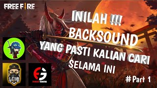Backsound Andalan Youtuber Free Fire 2019 - Top