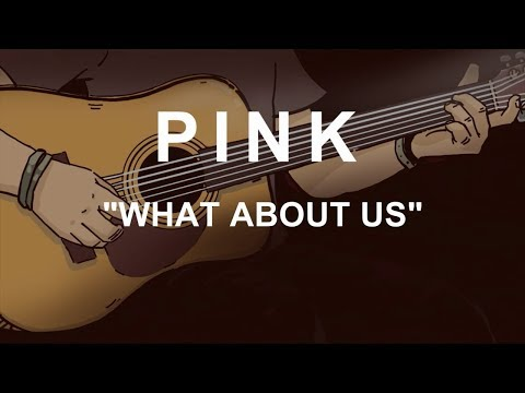 PINK - WHAT ABOUT US (ACOUSTIC INSTRUMENTAL / KARAOKE / COVER)