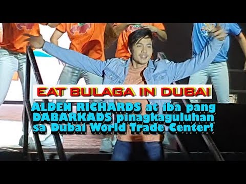 Eat Bulaga Live In Dubai | OPENING NUMBER PART 2 With Alden Richards And Dabarkads
