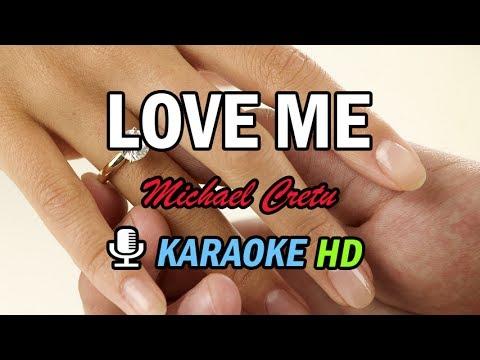 LOVE ME - Karaoke HD - Michael Cretu
