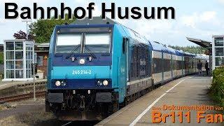 REUPLOAD!   Br111 Fan Doku: Bahnhof Husum 2017