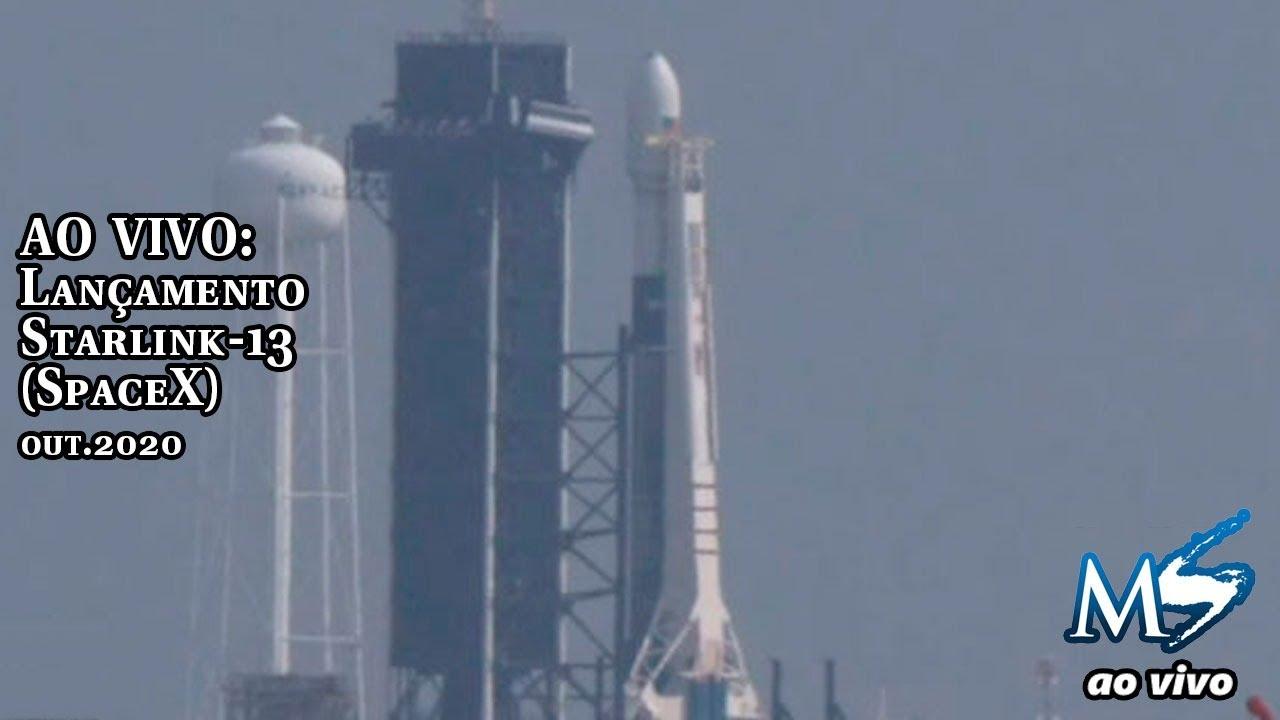 AO VIVO: Lançamento Starlink-13 (SpaceX)