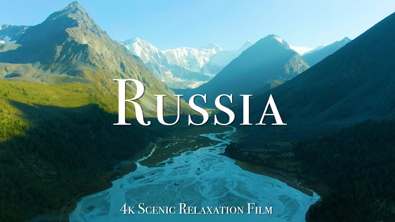 Russia 4K - Scenic Relaxation Film with Calming Music