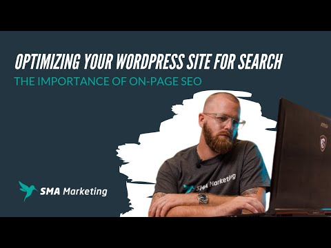 Optimizing Your WordPress Site For Search - On-Page SEO
