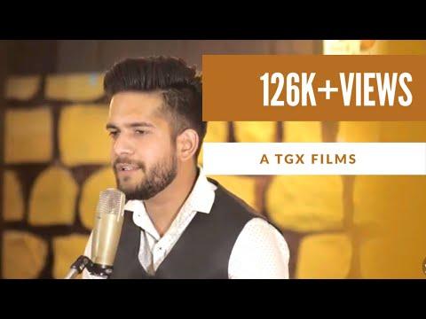 Dulhe Ka Sehra Unplugged | Harsh Pandey | Rahul Chauhan | TGX FILMS 2018