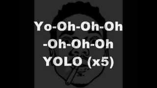 YOLO (Lyrics) - Chance The Rapper