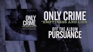 Only Crime - Emptiness and Lies