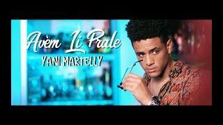 Yani Martelly - Avèm Li Prale