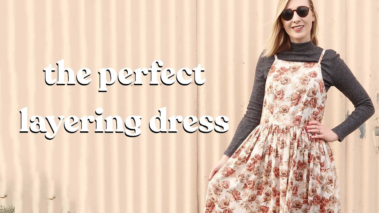 How To Make A Dress - Perfect For Layering!