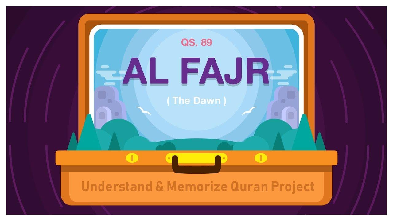Surah Al-Fajr | English | Understand & Memorize Quran Project | illustrated :)=
