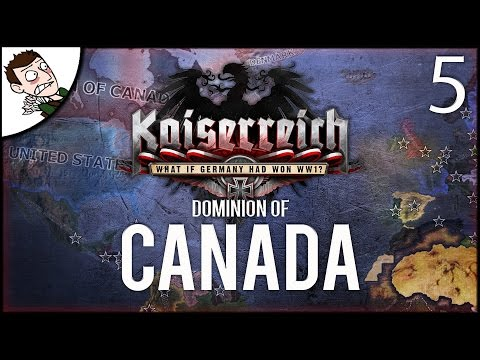 INVADING EUROPE! Dominion of Canada - Kaiserreich Mod Hearts of Iron 4 Gameplay Final Part