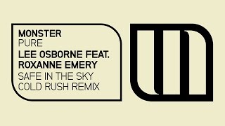 Lee Osborne feat. Roxanne Emery - Safe In The Sky (Cold Rush Remix - Preview)