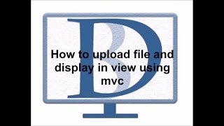 How to upload file and display in view using mvc in Hindi.
