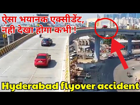 Dangerous accident of Hyderabad flyover