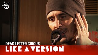 Dead Letter Circus - I Am (live for Like A Version) YouTube Videos