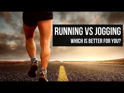 Running vs Jogging | Which is better for you?